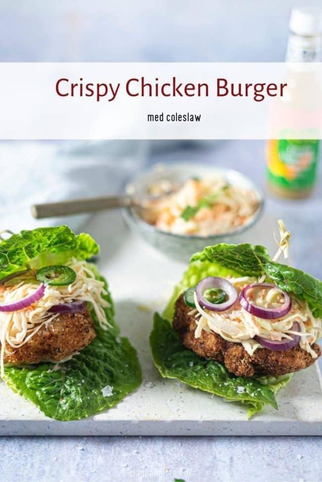 Crispy chicken burger - opskrift på lækker kyllingeburger