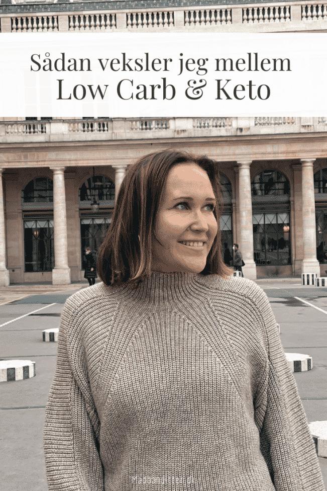 Sådan veksler jeg mellem Low Carb og Keto